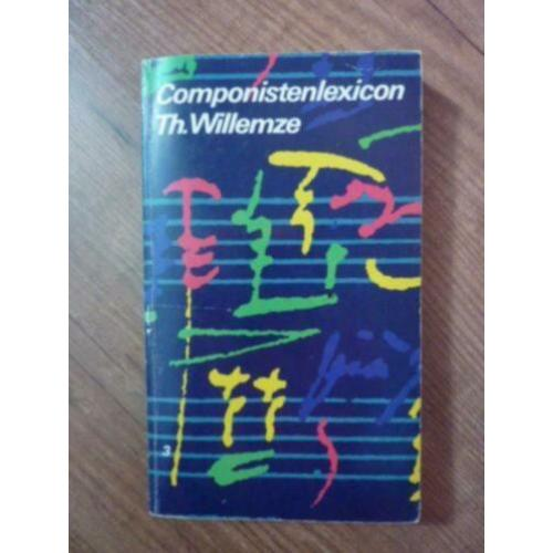 *Th. Willemse - Componistenlexicon deel 1 t/m 4