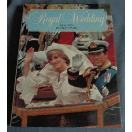 Gordon Honeycombe ROYAL WEDDING Diana & Charles boek 1981 En